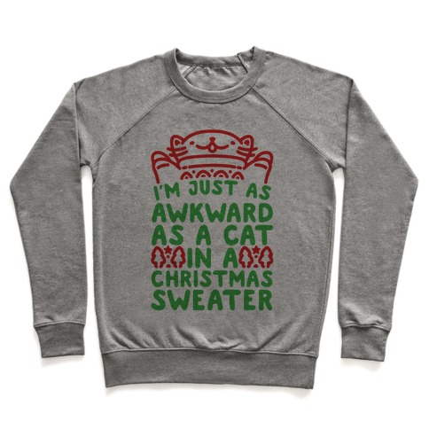 Awkward As A Cat In A Christmas Sweater Pullover