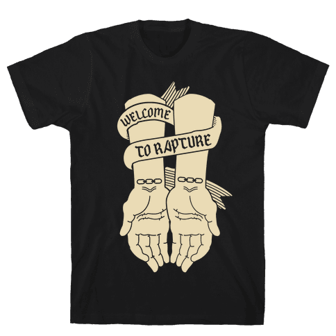 Welcome to Rapture Mens T-Shirt