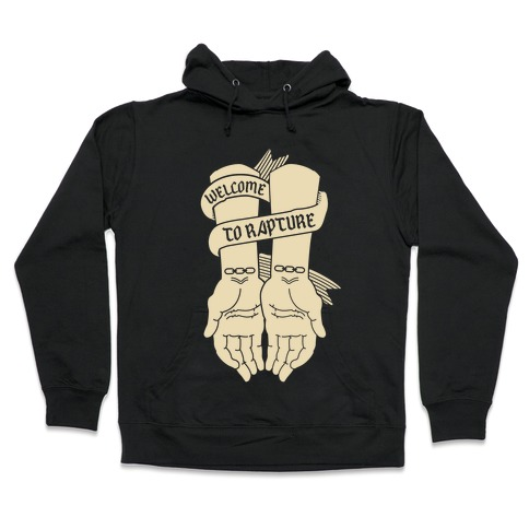 Welcome to Rapture Hooded Sweatshirt