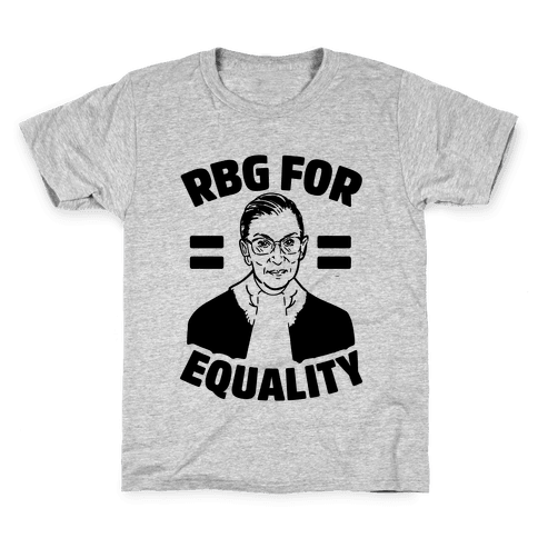Rbg For Equality Kids T-Shirt