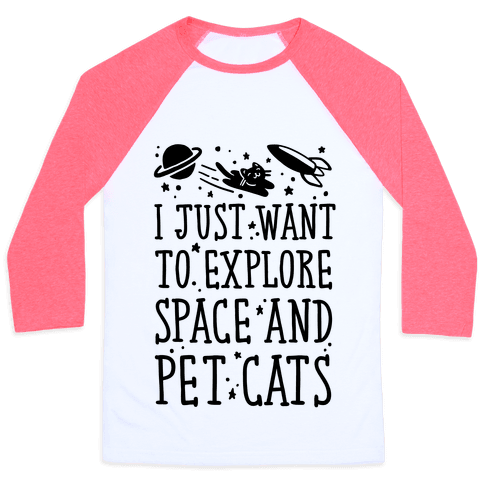 Explore Space and Pet Cats Baseball Tee