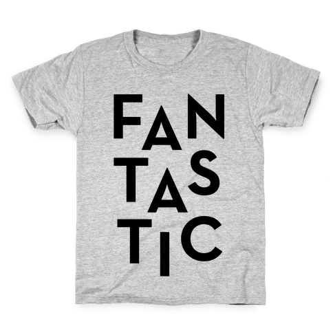 Fantastic Kids T-Shirt
