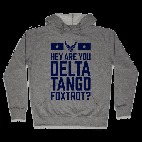 Delta Tango Foxtrot (Air Force) Hooded Sweatshirt