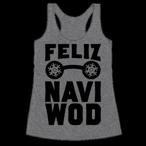 Feliz Navi-WOD Racerback Tank Top
