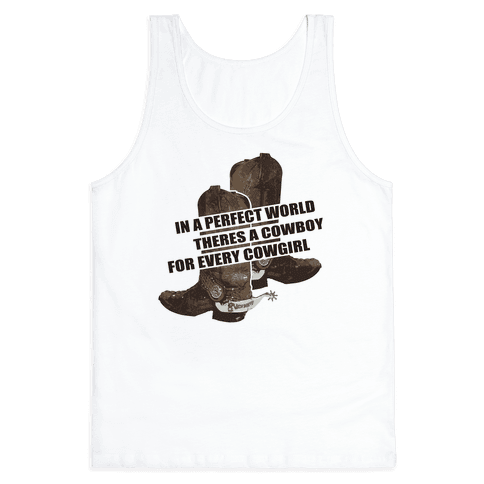 The Perfect Country Gal World. Tank Top