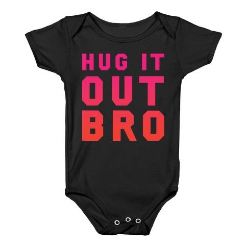 Hug It Out, Bro Baby Onesy