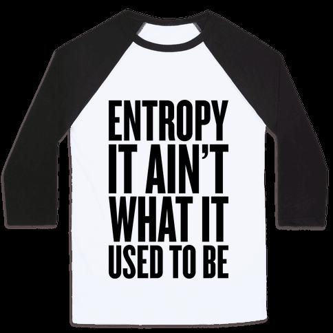 Entropy Baseball Tee