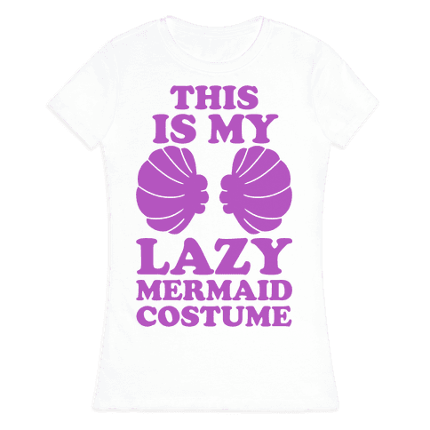 This Is My Lazy Mermaid Costume Womens T-Shirt