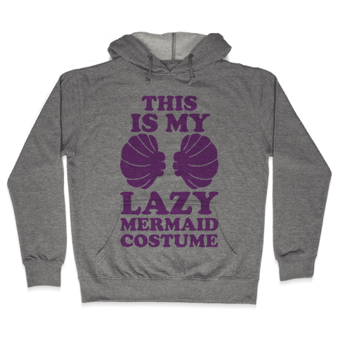 This Is My Lazy Mermaid Costume Hooded Sweatshirt