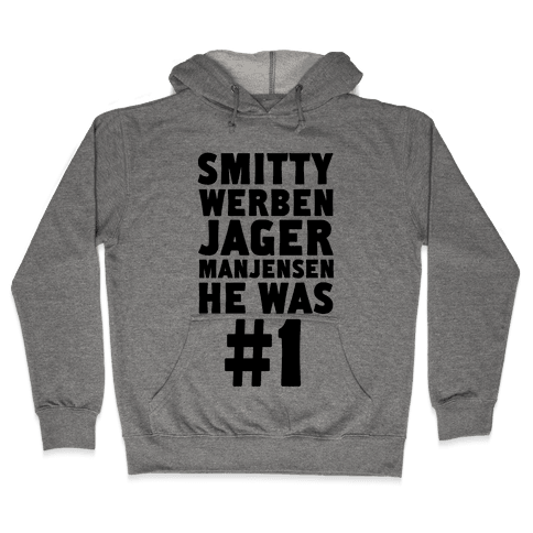 Smitty Werbenjagermanjensen Hooded Sweatshirt