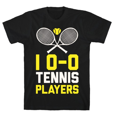 I Love Tennis Players T-Shirt