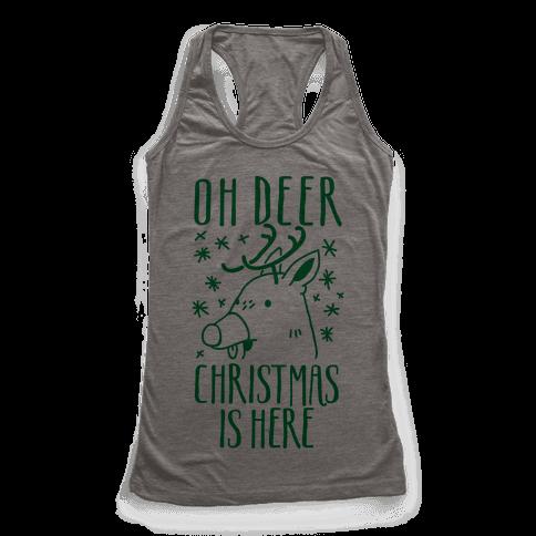 Oh Deer Christmas is Here  Racerback Tank Top