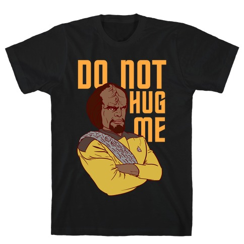 Do Not Hug Me. Mens T-Shirt
