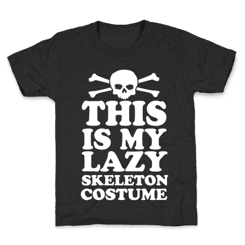 This Is My Lazy Skeleton Costume Kids T-Shirt