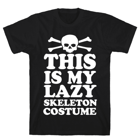 This Is My Lazy Skeleton Costume Mens T-Shirt