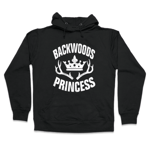 Backwoods Princess Hooded Sweatshirt