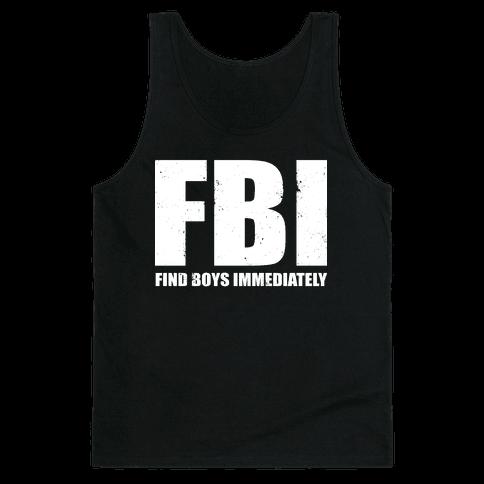FBI (Find Boys Immediately) (Dark Tank) Tank Top