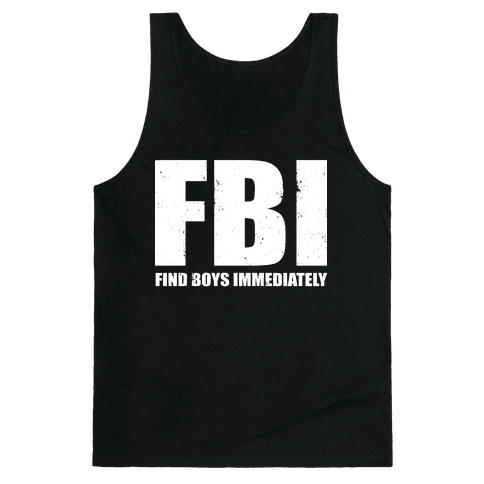 FBI (Find Boys Immediately) (Dark Tank) Tank Top
