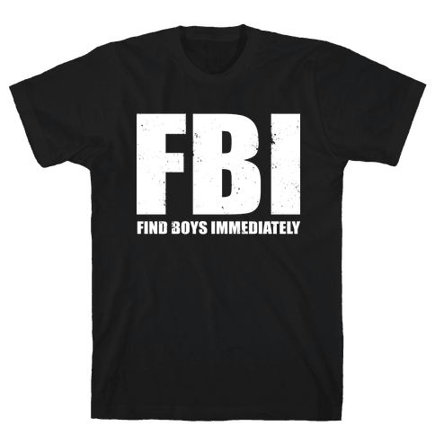 FBI (Find Boys Immediately) (Dark Tank) Mens T-Shirt