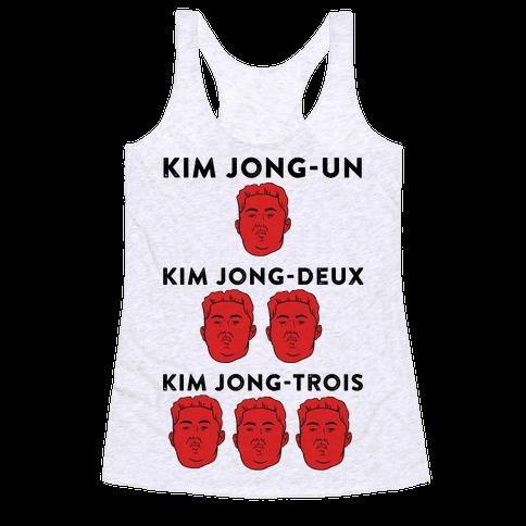 Kim Jong-Un, Kim Jong-Deux, Kim Jong-Trois Racerback Tank Top