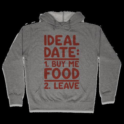 Ideal Date: Buy Me Food, Leave Hooded Sweatshirt