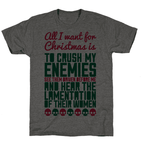 All I Want For Christmas is to Crush My Enemies