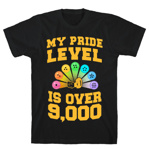 My Pride Level is Over 9,000 Mens T-Shirt