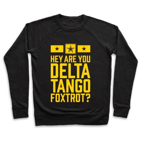 Delta Tango Foxtrot (Army) Pullover