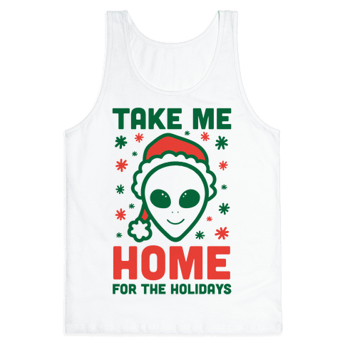 Take Me Home For The Holidays Tank Top