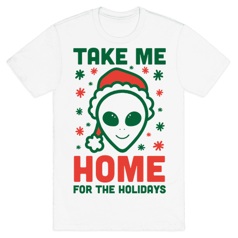 Take Me Home For The Holidays Mens T-Shirt