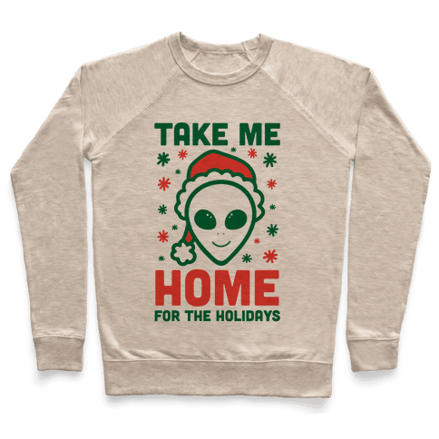 Take Me Home For The Holidays Pullover