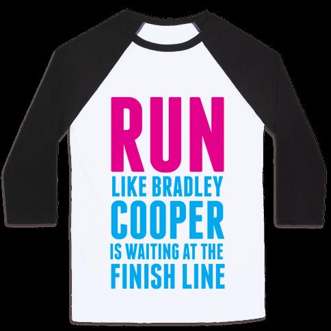 Run Like Bradley Cooper Baseball Tee