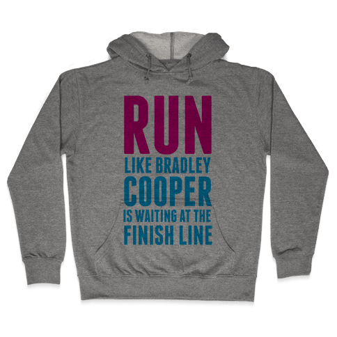 Run Like Bradley Cooper Hooded Sweatshirt
