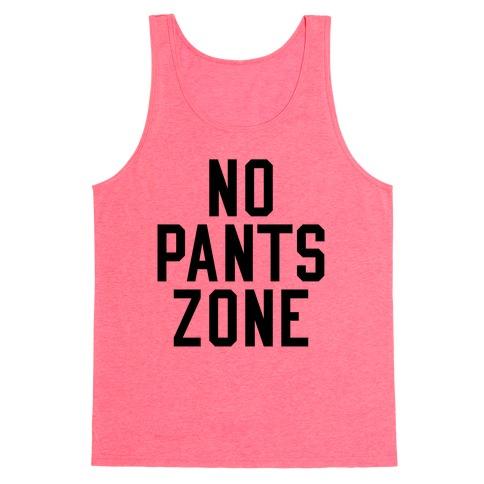 No Pants Zone Tank Top