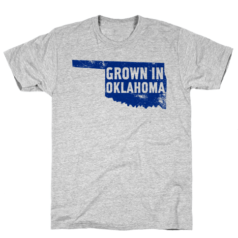 Grown in Oklahoma Mens T-Shirt