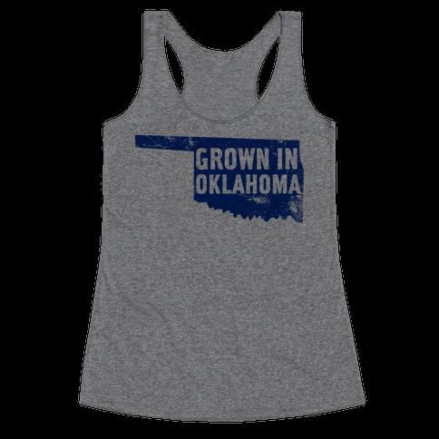 Grown in Oklahoma Racerback Tank Top