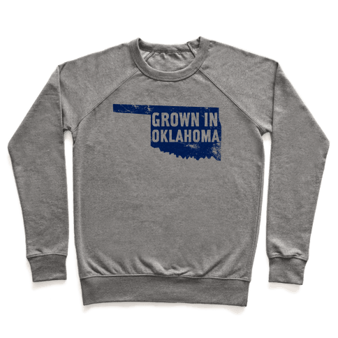Grown in Oklahoma Pullover