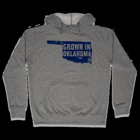 Grown in Oklahoma Hooded Sweatshirt