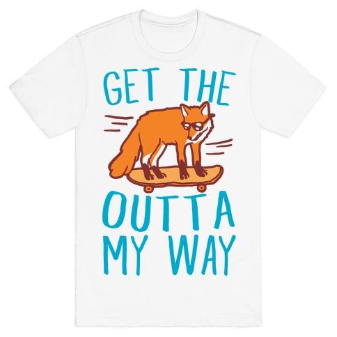 Get The Fox Outta My Way Mens T-Shirt