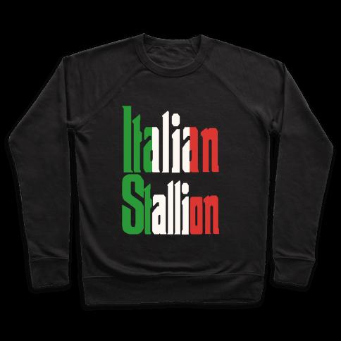 Italian Stallion Pullover
