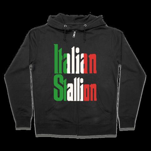 Italian Stallion Zip Hoodie