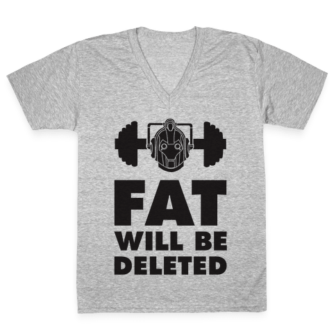 Cybermen Workout: Fat Will Be Deleted V-Neck Tee Shirt