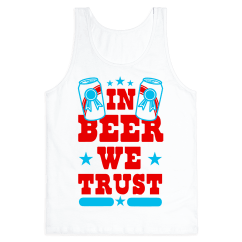 In Beer We Trust Tank Top