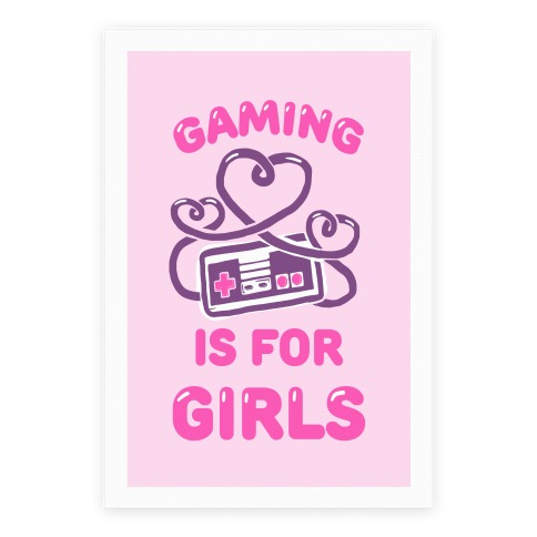 Gaming Is For Girls Poster