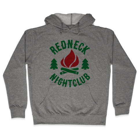 Redneck Nighclub Hooded Sweatshirt