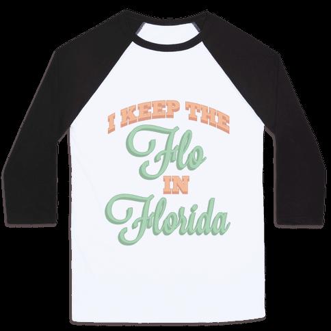 Flo in Florida Baseball Tee