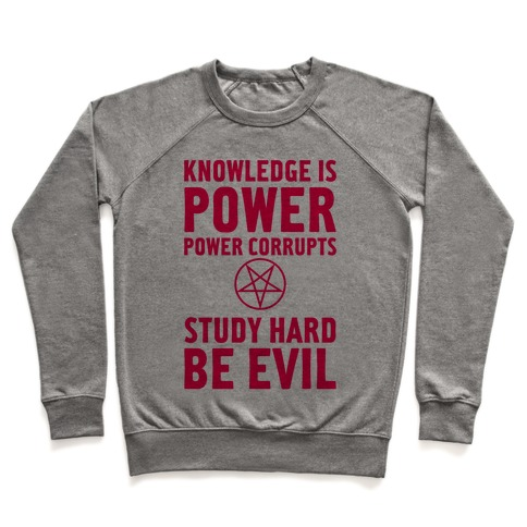 Study Hard, Be Evil Pullover