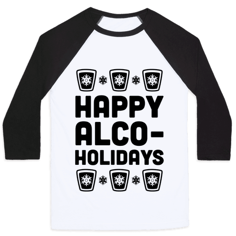 Happy Alco-Holidays Baseball Tee