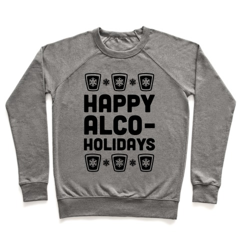 Happy Alco-Holidays Pullover