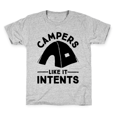 Campers Like It Intents Kids T-Shirt